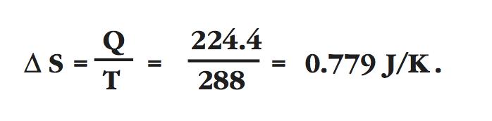 entropy of radiation, delta S equals Q over T equals 224.4 over 288 equals 0.770 J/K