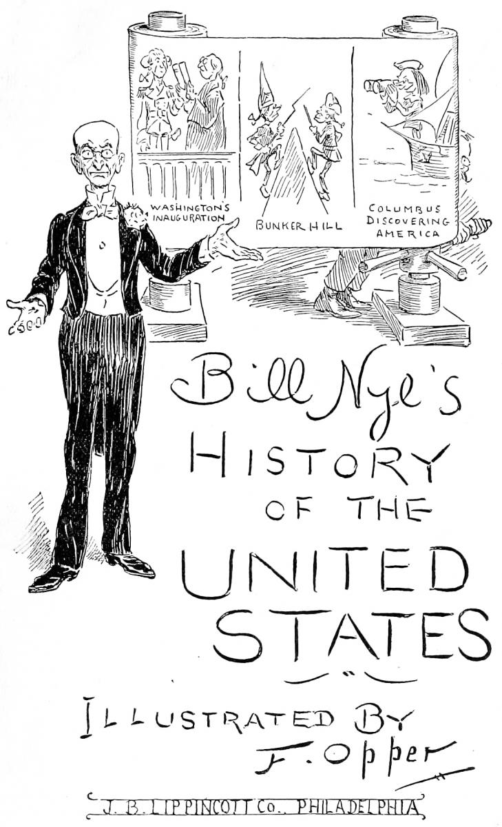From Bill Nye's History of the United States (1894)