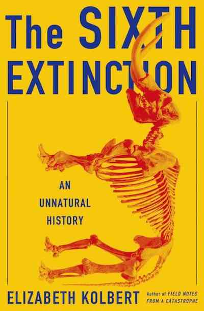 "Cover of ""The Sixth Extinction"""