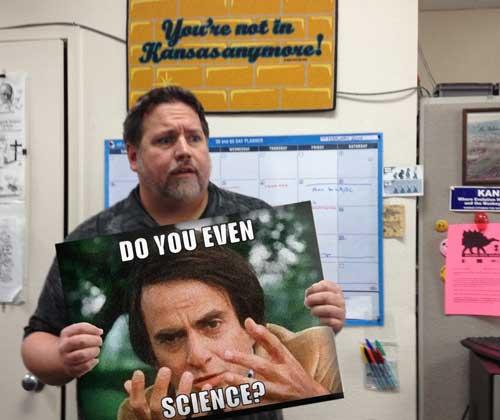 bro, do you even science?