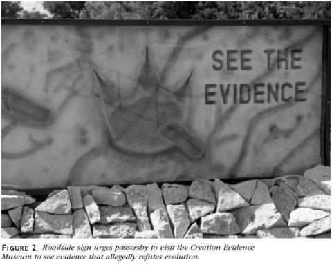 Figure 2: Roadside sign urges passersby to visit the Creation Evidence Museum to see evidence that allegedly refutes evolution.