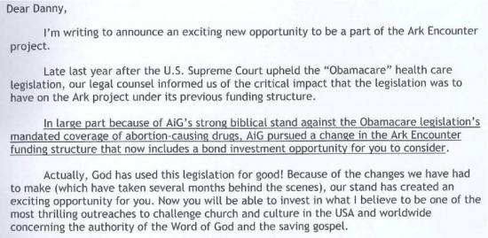 "Ken Ham: ""In large part because of AiG's strong biblical stand against the Obamacare legislation … AiG pursued a change in the Ark Encounter funding structure"""