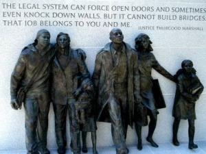 "Virginia Civil Rights Memorial: Statue of students entering a formerly segregated school, and quoting Justice Thurgood Marshall: ""The legal system can force open doors and sometimes even knock down walls. But it cannot build bridges. That job belongs to you and me."" Photo from: http://discoverblackheritage.com/virginia-civil-rights-memorial/"