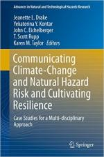 Communicating Climate-Change and Natural Hazard Risk and Cultivating Resilience cover