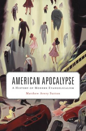 Cover of Matthew Avery Sutton's American Apocalypse