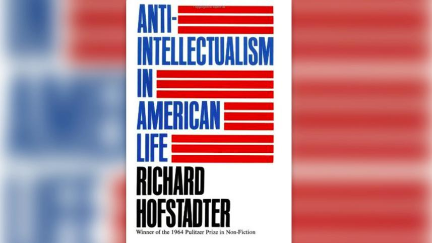 Anti-Intellectualism in American Life book cover